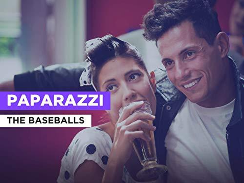 Paparazzi im Stil von The Baseballs