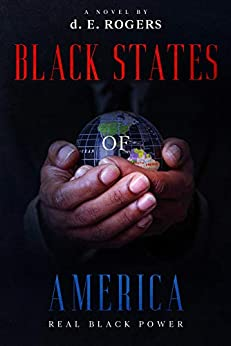Black States of America by [d. E. Rogers]