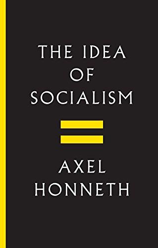 The Idea of Socialism: Towards a Renewal (English Edition)