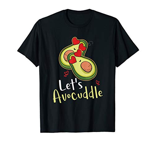 Funny Let's Avocuddle Avocado Couple Pun Lover T-Shirt