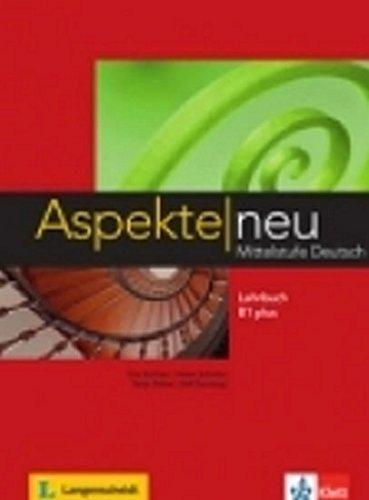 Aspekte Neu Mittelstufe Deutsch Lehrbuch B1 plus [Lingua tedesca]
