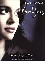 It\'s Easy To Play Norah Jones: Come Away With Me. Partitions pour Piano, Chant et Guitare(Symboles d\'Accords)