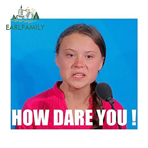 FAFPAY Adesivo per Auto 13 cm x 11,6 cm How Dare You! Greta Thunberg Adesivi per Auto Finestra in Vinile Car Truck SUV Decalcomanie Grafica