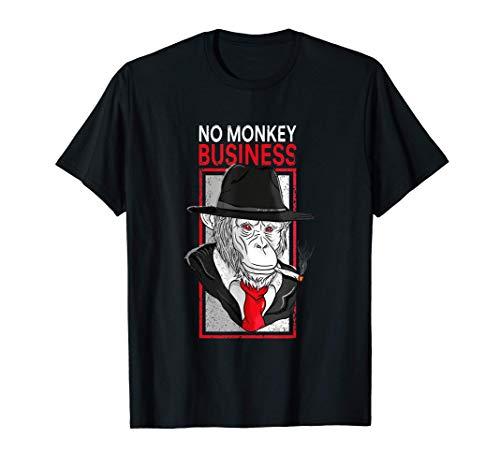 No Monkey Business Gangster Crimen Humor Camiseta