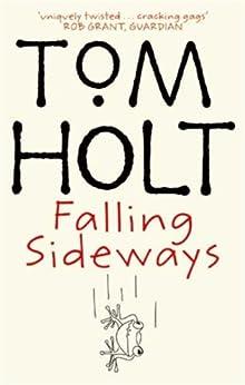 Falling Sideways by [Tom Holt]