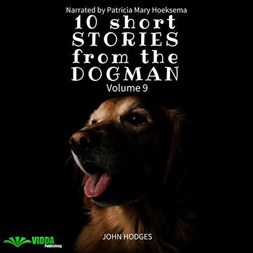 Power of the Dog: 10 Short Stories from the Dogman, Volume 9 audiobook cover art