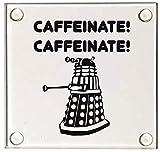 Caffeinate! Caffeinate! Dalek <span class='highlight'>Doctor</span> <span class='highlight'>Who</span> Inspired Glass <span class='highlight'>Coaster</span>