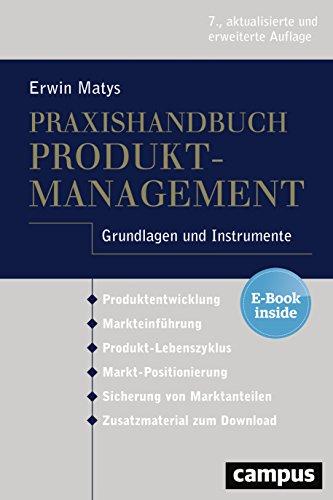 Praxishandbuch Produktmanagement: Grundlagen und Instrumente, plus E-Book inside (ePub, mobi oder pdf)