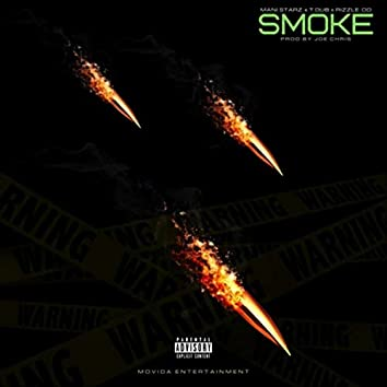 Smoke (feat. Mani Starz, Rizzle OD & T Dub)