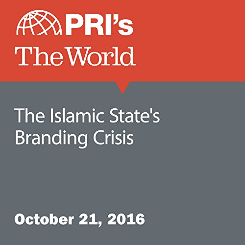 The Islamic State's Branding Crisis audiobook cover art