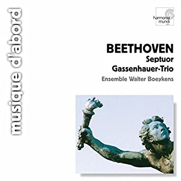 Beethoven: Septet, Op. 20, Gassenhauer-Trio