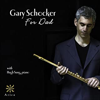 For Dad by Gary Schocker (2008-10-28)