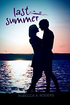 Last Summer by [Rebecca A. Rogers]