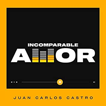 Incomparable Amor