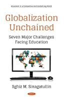 Globalization Unchained: Seven Major Challenges Facing Education