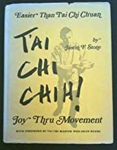 T'ai Chi Chih ! - Joy Thru Movement