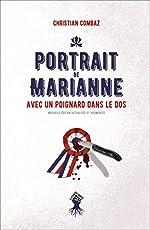 Portrait de Marianne avec un poignard dans le dos de Christian Combaz