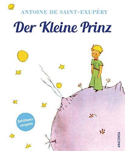 Der Kleine Prinz: Jubiläumsausgabe