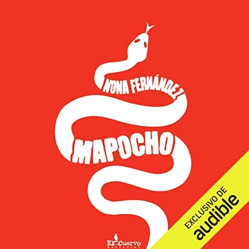 Mapocho (Narración en Castellano) Titelbild