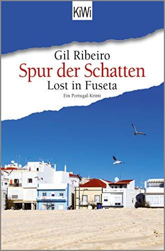 Spur der Schatten: Lost in Fuseta. Ein Portugal-Krimi (Leander Lost ermittelt, Band 2)