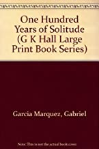 One Hundred Years of Solitude (G K Hall Large Print Book Series)