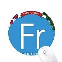 元素元素周期表アルカリ金属フランシウムFR クリスマスツリーの滑り止めゴム形のマウスパッド