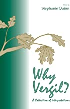 Why Vergil?: A Collection of Interpretations