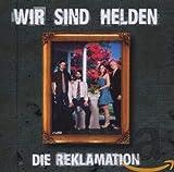 Wir sind Helden: Die Reklamation (Audio CD (Standard Version))