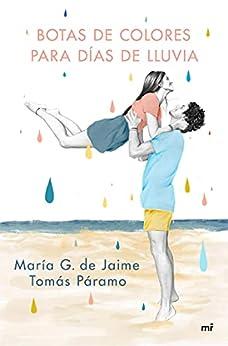 Botas de colores para días de lluvia (Fuera de Colección) PDF EPUB Gratis descargar completo
