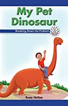 My Pet Dinosaur: Breaking Down the Problem (Computer Science for the Real World)