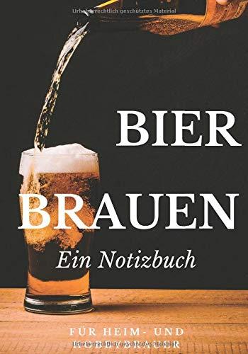 Bier brauen Ein Notizbuch für Heim- und Hobbybrauer: Karrierter Notizblock ohne Rand B5 Format | 120 Seiten | Brautagebuch als Geschenk für Bierbrauer und Bierfreunde