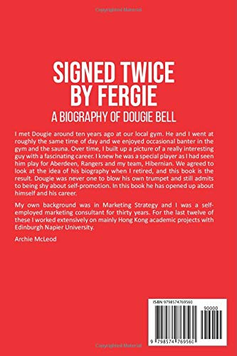 Signed Twice by Fergie: A Biography of Dougie Bell