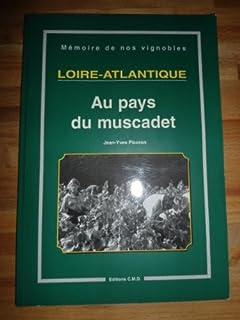 Loire-atlantique au pays du muscadet