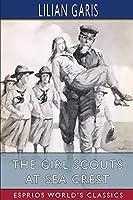 The Girl Scouts at Sea Crest (Esprios Classics)