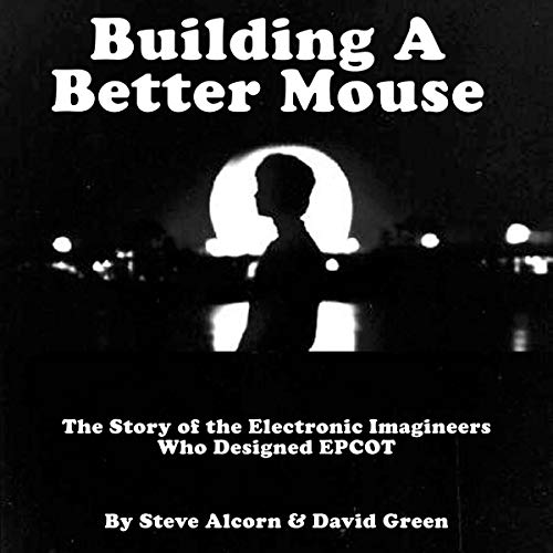 Building a Better Mouse Audiobook By Steve Alcorn, David Green cover art