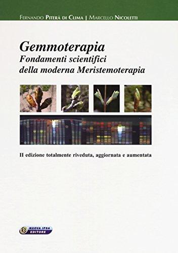 Gemmoterapia. Fondamenti scientifici della moderna meristemoterapia