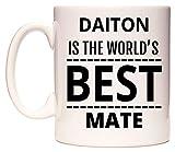 DAITON Is The World's BEST Mate Taza por WeDoMugs®