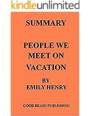 SUMMARY : PEOPLE WE MEET ON VACATION - (EMILY HENRY)