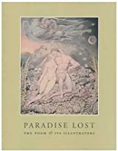 Paradise lost : the poem and its illustrators / Robert Woof, Howard J.M. Hanley, Stephen Hebron