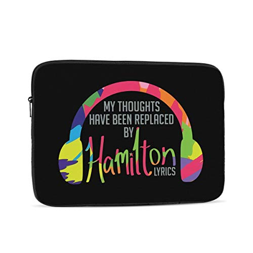 My Thoughts Have Been Replaced by Hamilton Lyrics Laptop Sleeve Case for Apple 10-17 Inch New MacBook