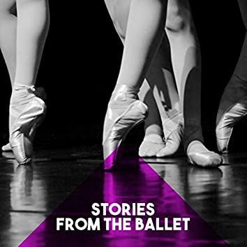 Stories from the Ballet