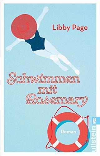 Schwimmen mit Rosemary: Roman