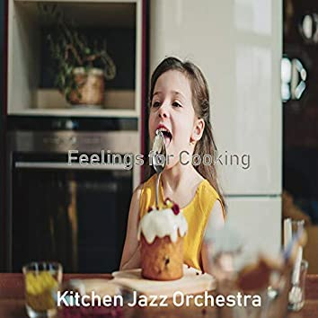 Feelings for Cooking