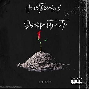 Heartbreaks & Disappointments