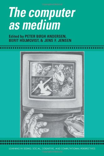 The Computer as a Medium (Learning in Doing: Social, Cognitive and Computational Perspectives)