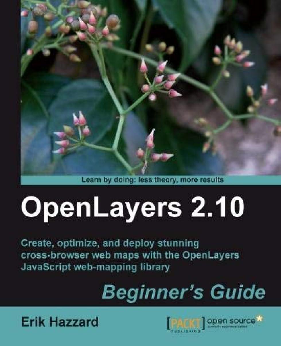 劇場ランタンコントラストOpenLayers 2.10: Beginner's Guide: Create, Optimize, and Deploy Stunning Cross-Browser Web Maps with OpenLayers JavaScript Web-Mapping Library