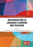 Metacognition in Language Learning and Teaching (Routledge Studies in Applied Linguistics)