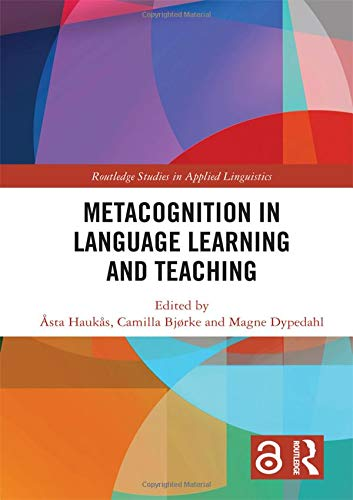 Metacognition in Language Learning and Teaching