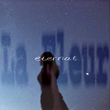 eternal...