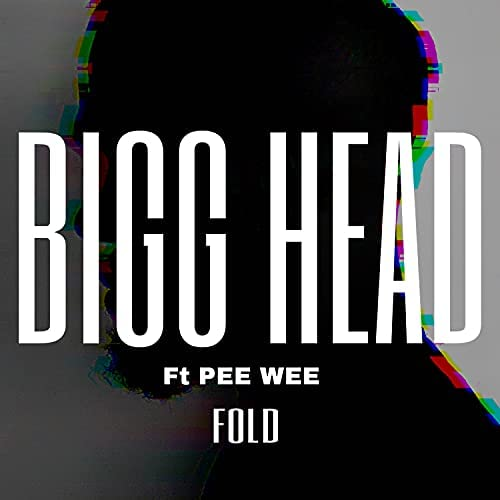 Bigg Head feat. Pee Wee